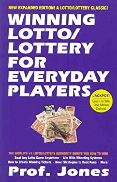 Winning Lotto: Lottery for Everyday Players 9781580420471