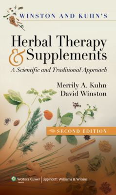 Winston & Kuhn's Herbal Therapy & Supplements: A Scientific and Traditional Approach 9781582554624