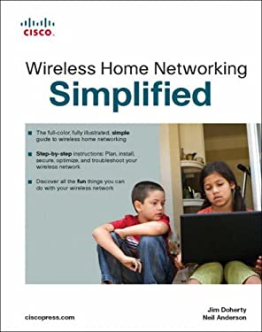Wireless Home Networking Simplified 9781587201615