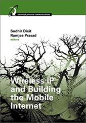 Wireless IP and Building the Mobile Internet 7140552