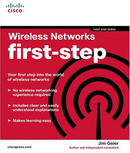 Wireless Networks First-Step 9781587201110