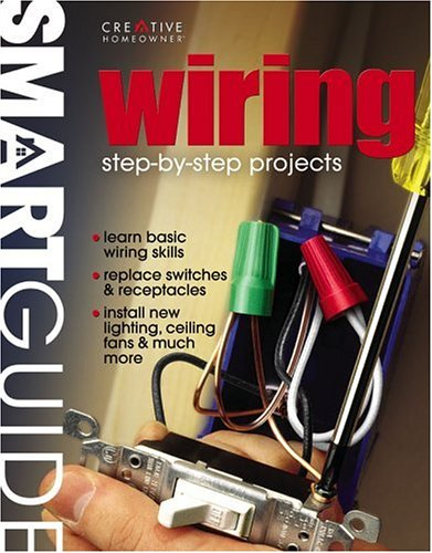 Wiring: Step-By-Step Projects 9781580111393