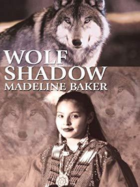 Wolf Shadow 9781587245473