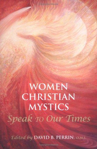 Women Christian Mystics Speak to Our Times 9781580510950