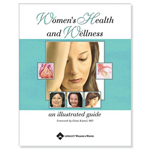Women's Health and Wellness: An Illustrated Guide 9781587790560