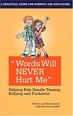 Words Will Never Hurt Me: Helping Kids Handle Teasing 9781586190316