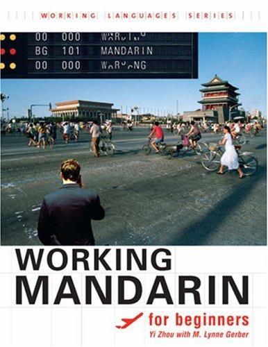 Working Mandarin for Beginners 9781589011373