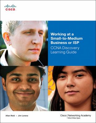 Working at a Small-To-Medium Business or ISP: CCNA Discovery Learning Guide [With CDROM] 9781587132100