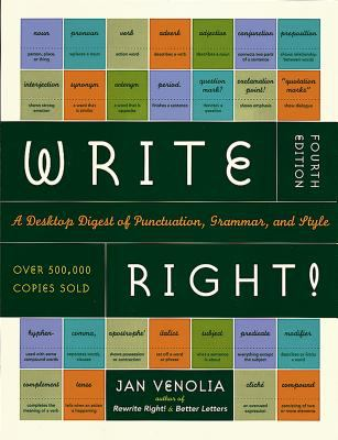 Write Right!: A Desktop Digest of Punctuation, Grammar, and Style, 4th Edition 9781580083287