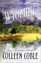 Wyoming: Four Romantic Novels 7194408
