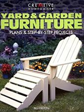 Yard & Garden Furniture: Plans & Step-By-Step Projects