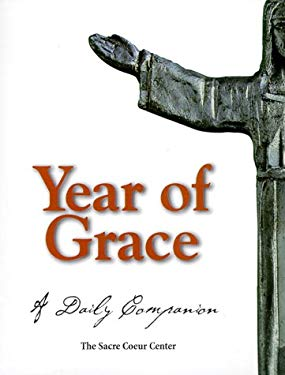 Year of Grace: A Daily Companion 9781580510622