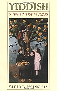 Yiddish: A Nation of Words 9781586420277