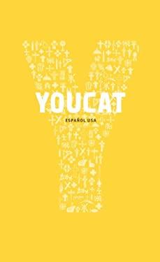 Youcat Espagnol Latinoamerica: Catecismo Joven de La Iglesia Catolica 9781586177423