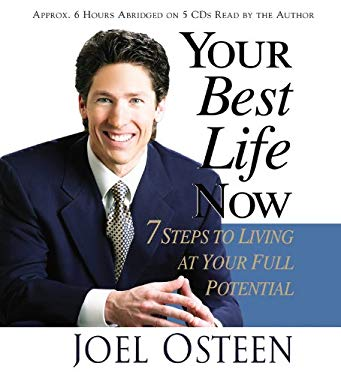 Your Best Life Now: 7 Steps to Living at Your Full Potential 9781586216559
