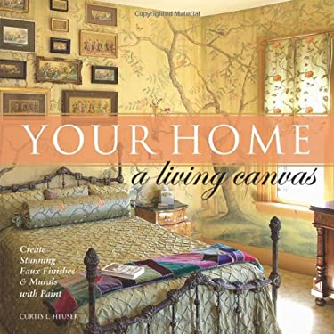 Your Home a Living Canvas 9781581807837