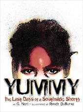 Yummy: The Last Days of a Southside Shorty 7173688