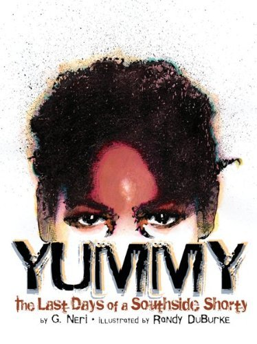 Yummy: The Last Days of a Southside Shorty 9781584302674