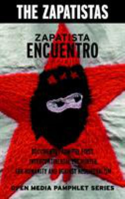Zapatista Encuentro: Documents from the 1996 Encounter for Humanity and Against Neoliberalism 9781583225486
