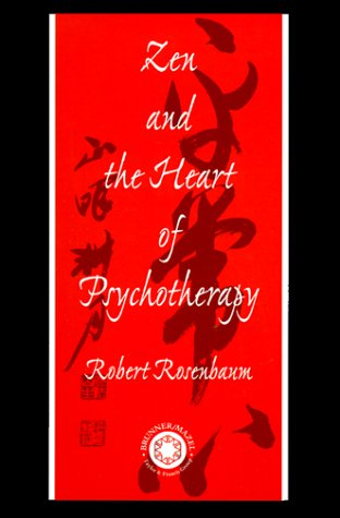 Zen and the Heart of Psychotherapy 9781583910405