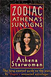 Zodiac Athena's Sunsigns: The Long-Awaited Guide to the Stars by Vogue's Renowned Astrologer 7195244