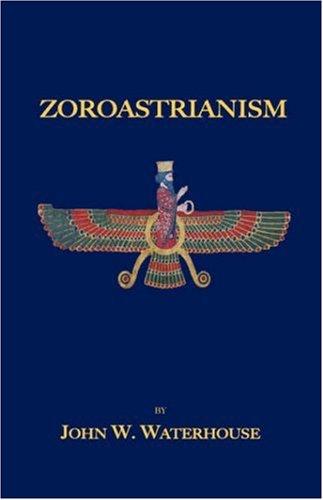 Zoroastrianism 9781585092819