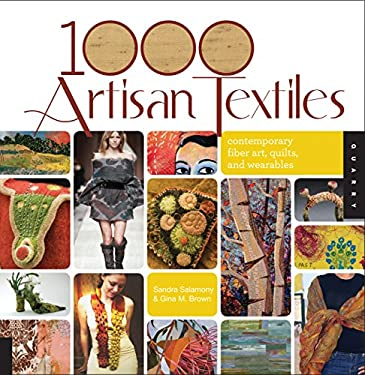 1,000 Artisan Textiles: Contemporary Fiber Art, Quilts, and Wearables 9781592536092