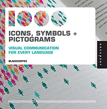 1,000 Icons, Symbols + Pictograms: Visual Communication for Every Language 9781592535323