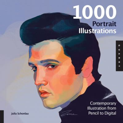1,000 Portrait Illustrations: Contemporary Illustration from Pencil to Digital 9781592538096