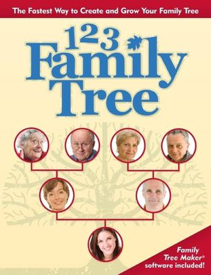 1-2-3 Family Tree: The Fastest Way to Create and Grow Your Family Tree [With CDROM and DVD] 9781593313173