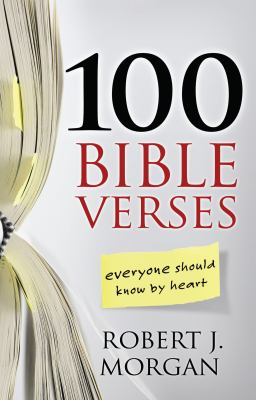 100 Bible Verses Everyone Should Know by Heart 9781594153419
