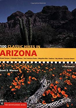 100 Classic Hikes in Arizona 9781594850257