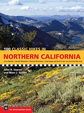 100 Classic Hikes in Northern California 9781594850622