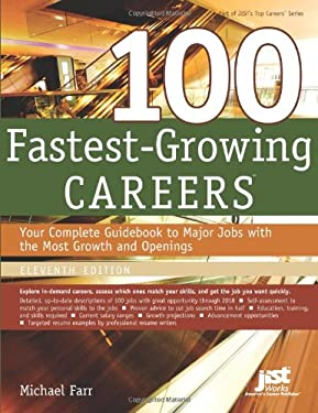 100 Fastest-Growing Careers: Your Complete Gudebook to Major Jobs with the Most Growth and Openings 9781593577834