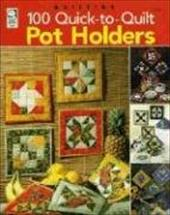 100 Quick-To-Quilt Pot Holders 7264188