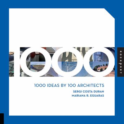 1000 Ideas by 100 Architects 9781592535736