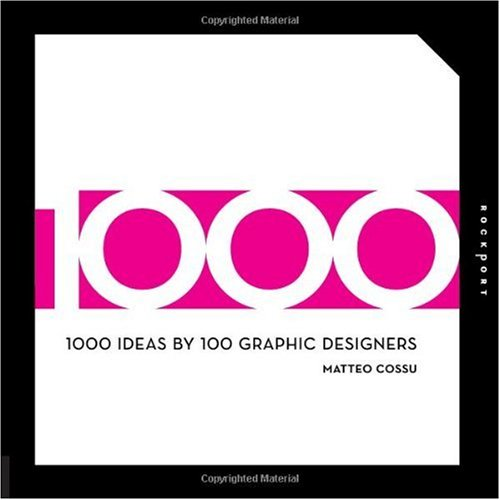 1000 Ideas by 100 Graphic Designers 9781592535743