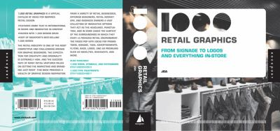 1000 Retail Graphics: From Signage to Logos and Everything In-Store 9781592535491