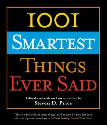 1001 Smartest Things Ever Said 9781592287888