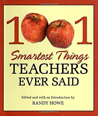 1001 Smartest Things Teachers Ever Said 9781599218823