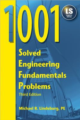 1001 Solved Engineering Fundamentals Problems 9781591260028