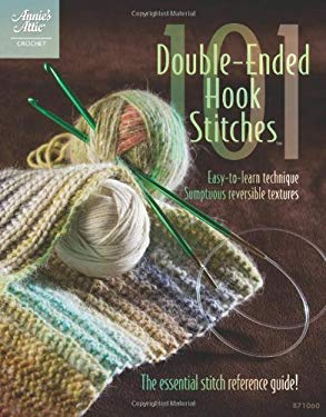 101 Double-Ended Hook Stitches 9781596353220