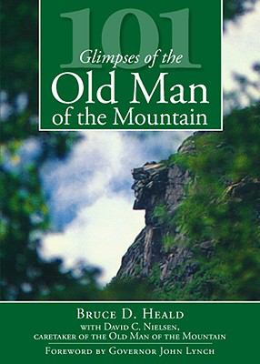 101 Glimpses of the Old Man of the Mountain 9781596296305
