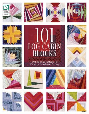 101 Log Cabin Blocks 9781592173358