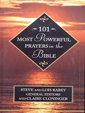 101 Most Powerful Prayers in the Bible 9781594150890