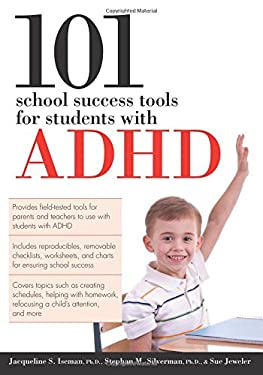 101 School Success Tools for Students with ADHD 9781593634032