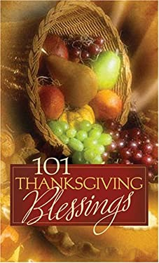101 Thanksgiving Blessings 9781597897082
