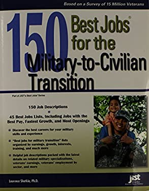 150 Best Jobs for the Military-To-Civilian Transition 9781593579296
