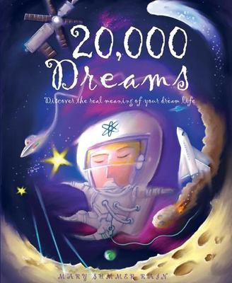 20,000 Dreams: Discover the Real Meaning of Your Dream Life 9781592235773
