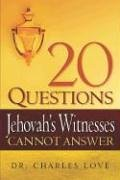 20 Questions Jehovah's Witnesses Cannot Answer 9781597815086